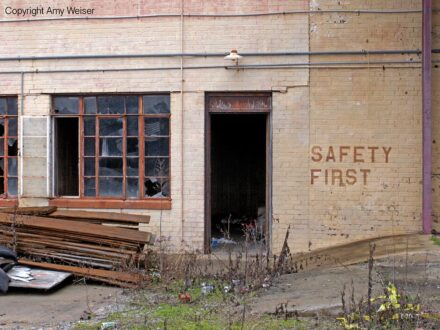 Safety First on Abandoned Building © Amy Weiser, Photographer